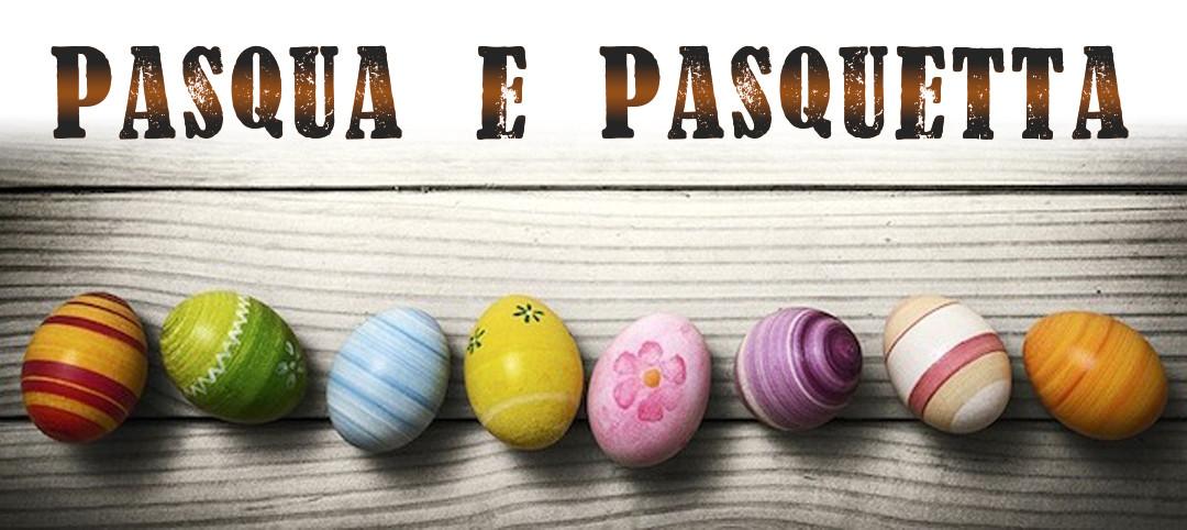 Pasqua e Pasquetta!
